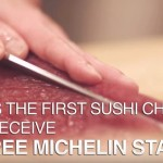 Who is the First Sushi Chef to Receive THREE MICHELIN STARS ?