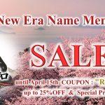 Japanese New Era Name Memorial SALE until April 15th
